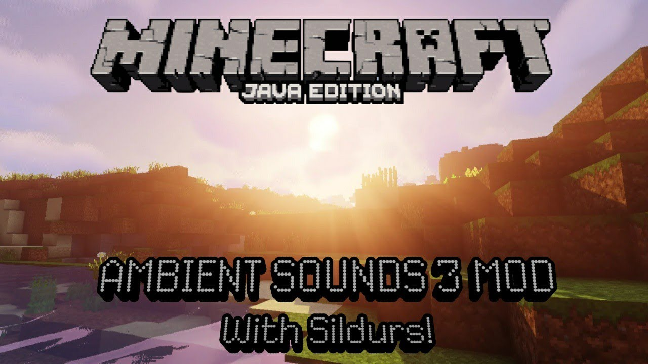 Ambient Sounds 3 for 1 14 4 with Sildurs Vibrant Shaders || Minecraft Mod  showcase