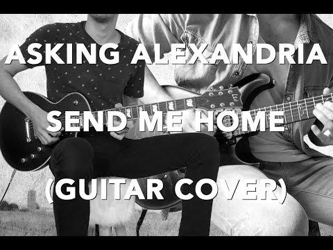 ASKING ALEXANDRIA - Send Me Home W/ SOLO (GUITAR COVER) Ft David Bellagamba mp3