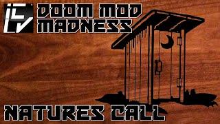 Natures Call - Doom Mod Madness