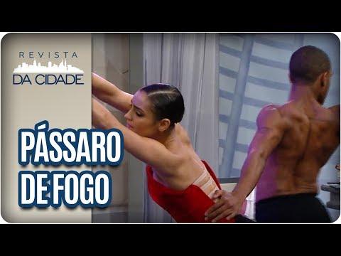 Pássaro de Fogo: São Paulo Companhia de Dança  - Revista da Cidade (26/05/17)