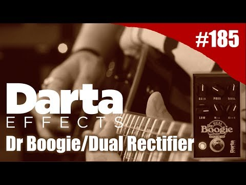 Rig on Fire #185 - Dr Boogie Darta EFX vs Dual Rectifier Mesa Boogie