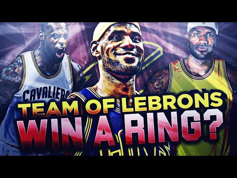 CAN A TEAM OF LEBRONS WIN THE NBA CHAMPIONSHIP?