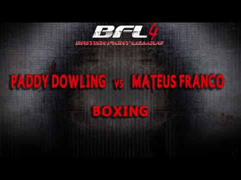 Paddy Dowling vs Mateus Franco. Boxing BFL 4