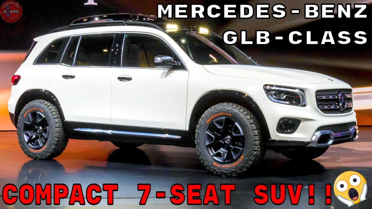 ALL-NEW MERCEDES-BENZ GLB 2020 | COMPACT SUV 7-SEATER ...