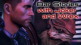 Bar Stories with Joker and Wrex (Mass Effect 3 Citadel DLC)