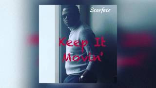 Scarface - Keep It Movin feat Avant Clean Audio