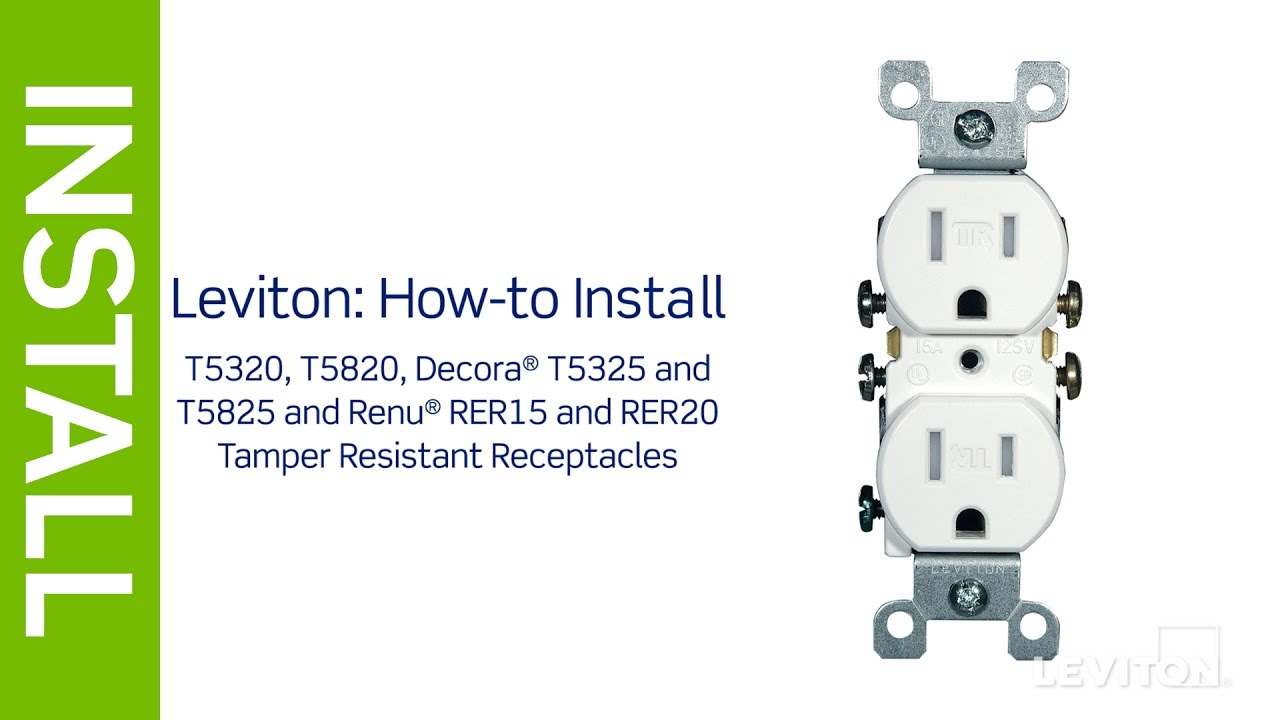 medium resolution of leviton presents how to install a tamper resistant receptacle