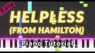 Helpless (From Hamilton) - Easy Piano Tutorial