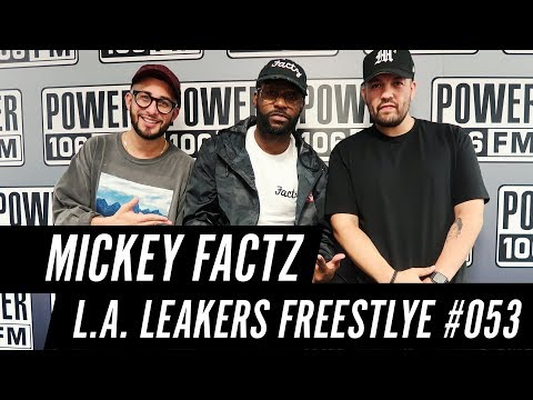 Mickey Factz Freestyle w/ The L.A. Leakers - Freestyle #053