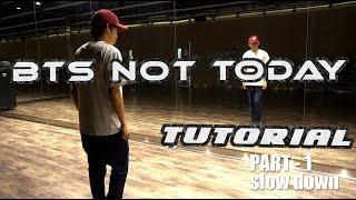 bts 방탄소년단 not today   tutorial liugorgor dance cover