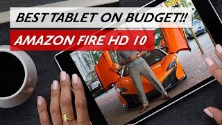 REALLY?! | Amazon Fire HD 10 Best Tablet On Budget