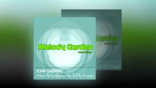 John Gabrem - After Party (Bring me to my knees)