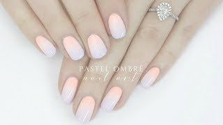 Easy pastel ombre nails | The Nail Trail
