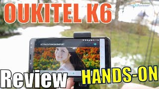 Oukitel K6 Test Review - 6300mAh Battery optimized - Helio P23 NFC -...