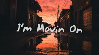 Kayou. - I'm Moving On (Lyrics)