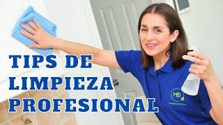 TIPS DE LIMPIEZA PROFESIONAL QUE DEBES SABER! Para una Limpieza Rápida y Efectiva!