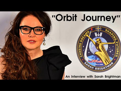 "Sarah Brightman: 'ISS experiments open window to future for us all' | INTERVIEW | ""Orbit Journey"""