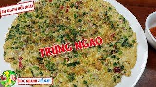 ✅ Lạ Miệng Thơm Ngon Với Món TRỨNG CHIÊN NGAO   Hồn Việt Food