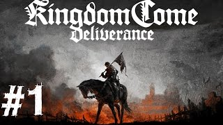 Kingdom Come Deliverance Gameplay Walkthrough Part 1 Realistic Medieval RPG Beta Let's Play Review