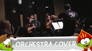 Om Nom Stories - Orchestra Cover