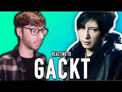 REACTING TO GACKT!!