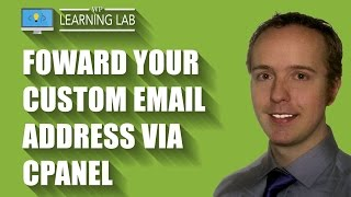 Forward Your Custom Email Address via cPanel | WP Learning Lab