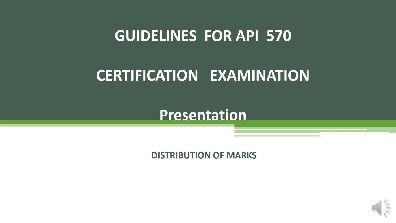 Guidelines For Api 570 Certification Examination Youtube