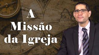???? A Missão da Igreja (Aula Ao Vivo) - Pr. Filipe Fontes