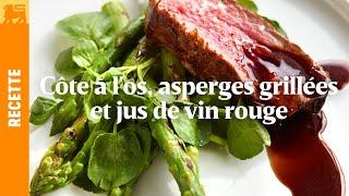 Côte à l'os, asperges grillées et jus de vin rouge