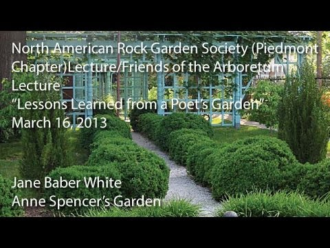 """Lessons Learned from a Poet's Garden"" - NARGS (Piedmont Chapter) Lecture"