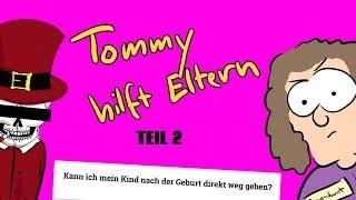 Tommy hilft Eltern - Teil 2 [#Satire]