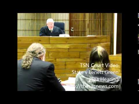 Sac County Court Video   Lenett Green Plea Hearing