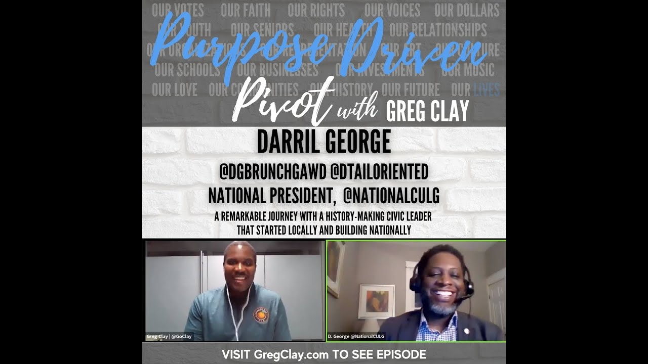Purpose Driven Pivot with Greg Clay, feat. Darril George