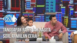 THE OK SHOW - Tanggapan Raffi Dan Nagita Soal Ramalan Cerai [15 Januari 2019] MP3