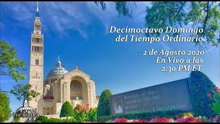 La Misa el 18º Domingo del Tiempo Ordinario