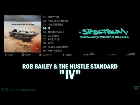 Rob Bailey & The Hustle Standard :: IV ::