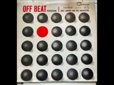 Don Lamond And His Orchestra – Off Beat Percussion ( Full Album )