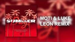 Martin Garrix Feat. Macklemore & Patrick Stump - Summer Days (MOTi & Luke Leon Remix)