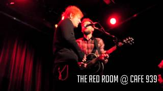 """Hearts on Fire"" - Passenger & Ed Sheeran Live at The Red Room @ Cafe 939"