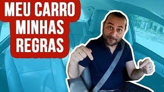 Uber: MEU CARRO MINHAS REGRAS