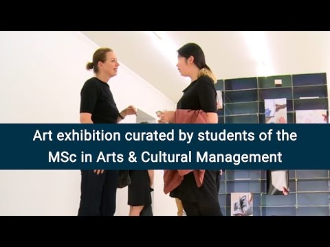 MSc in Arts & Cultural Management Exhibition