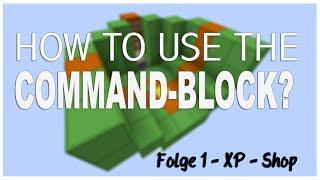 [HD] Wie funktioniert der XP Command / Command-Block (Kommandoblock)