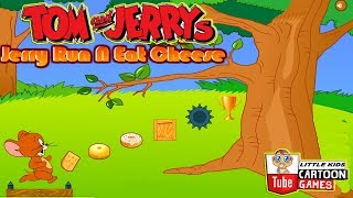 Fun TOM AND JERRY -  Jerry Run N Eat Cheese. Tom and Jerry 2017 Games. Baby Games  #LITTLEKIDS