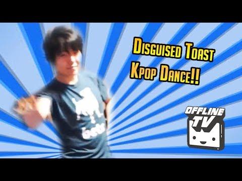 Disguised Toast Kpop Dance OfflineTV - YouTube  Disguised Toast...