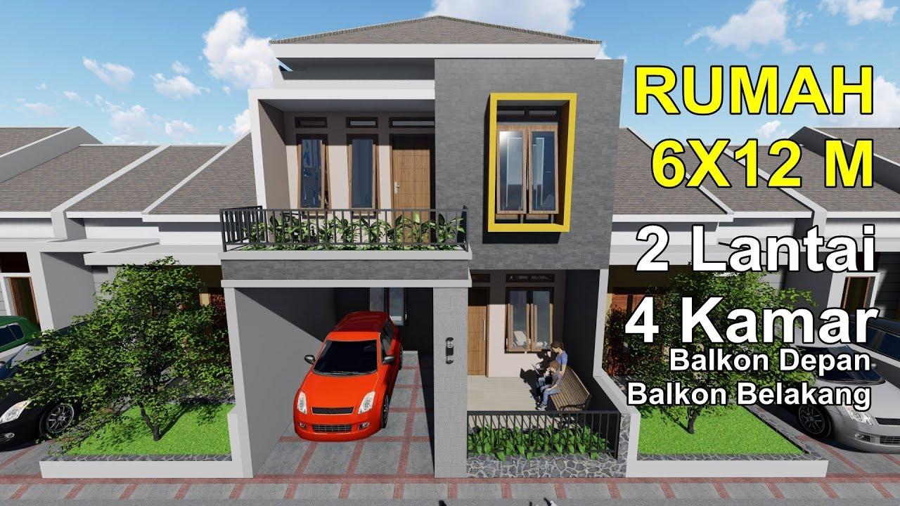 Rumah Dilahan 6x12 M Dengan 4 Kamar Tidur Balkon Depan Dan Belakang Youtube