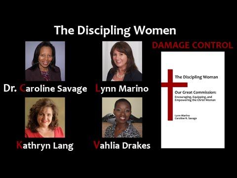 The Discipling Women:Damage Control - SHUT UP ALREADY