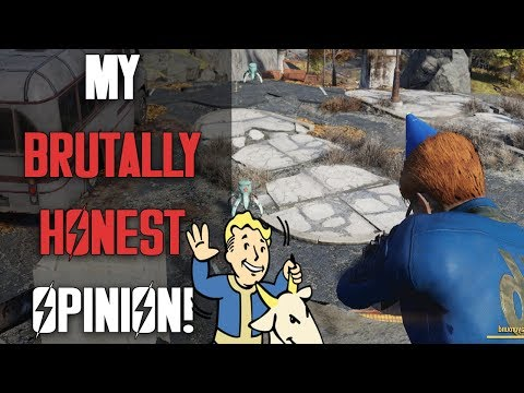 I PLAYED FALLOUT 76 - My Brutally Honest Opinion