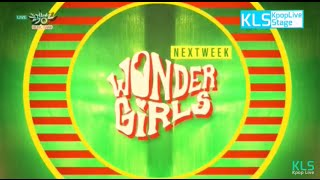 160701 뮤직뱅크 원더걸스(Wonder Girls) NEXT WEEK @ Music Bank