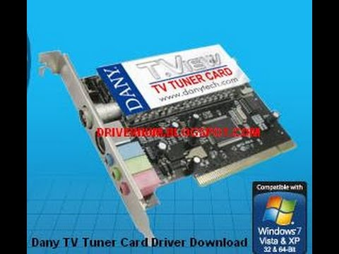How To Download Dany TV Tuner Card Driver