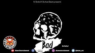 Kr Brehd - Real Bad Gyal - April 2019